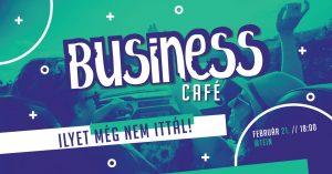 Business Café - február @ Tein Teahouse